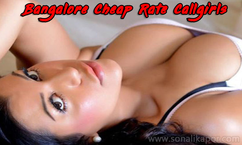 Cheap Rate Call Girls in Bangalore,Cheap Rate escorts in Bangalore