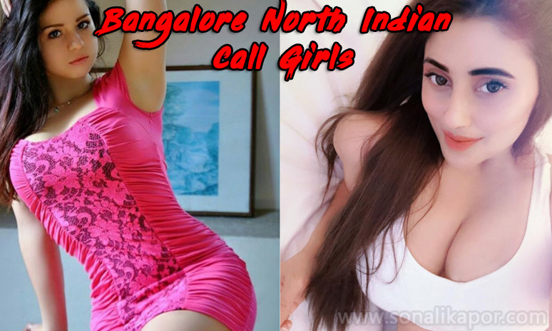 North Indian Call Girls in Bangalore